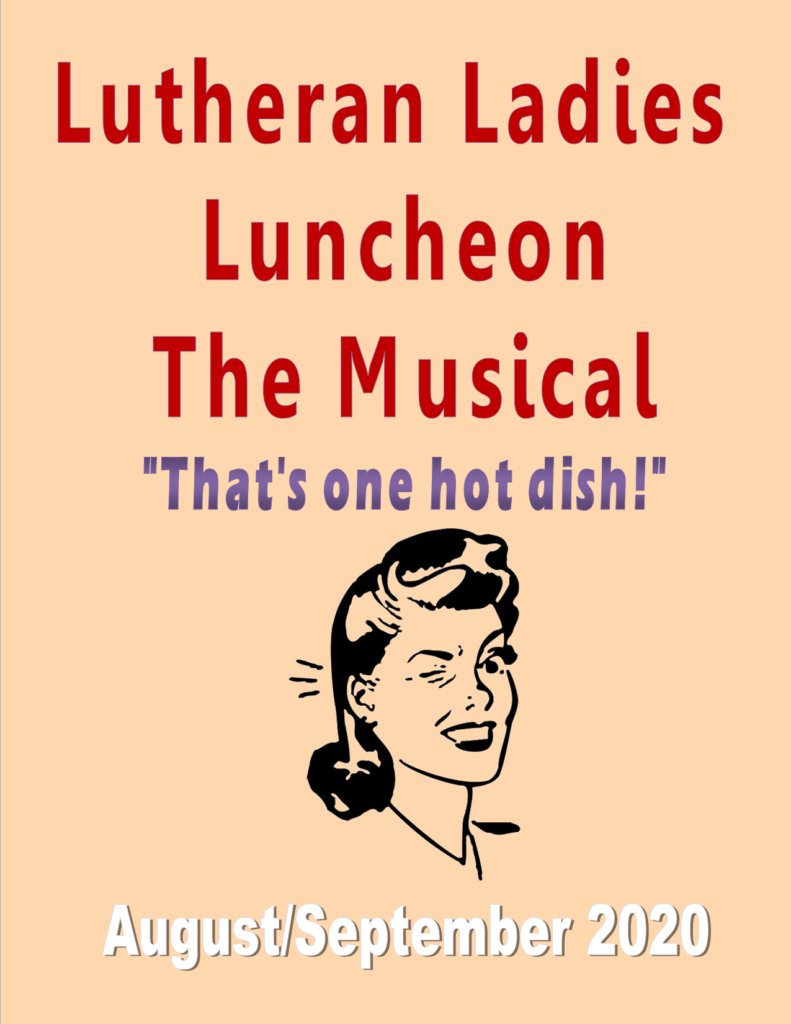 lutheran ladies luncheon the musical zumbrota theater live theater musical